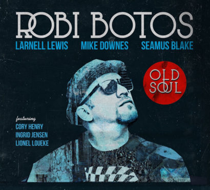album Robi-Botos-Old-Soul.jpg