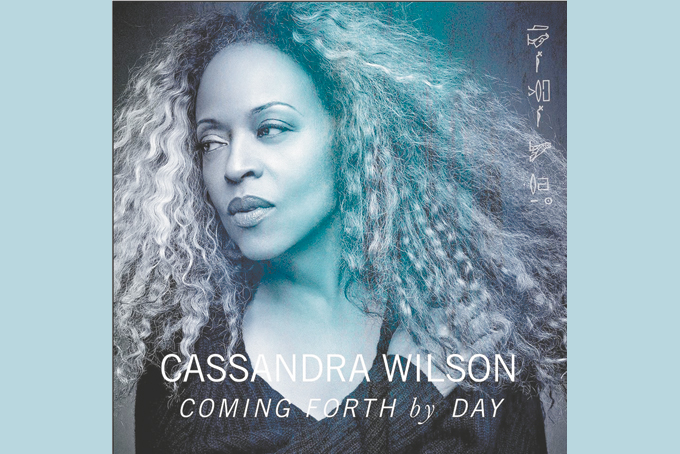 Cassandra Wilson � Coming Forth by Day