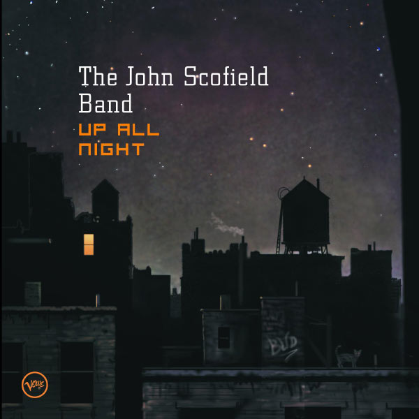 The John Scofield Band � Up All Night